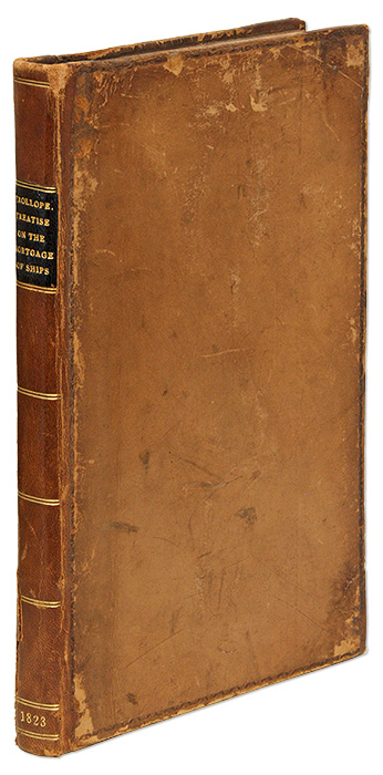 A Treatise on the Mortgage of Ships, As Affected by the Registry Acts. Thomas Anthony Trollope.