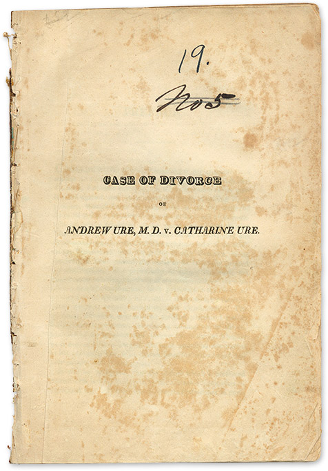 Case of Divorce of Andrew Ure, M D v Catharine Ure, for Adultery. Andrew Ure, Plaintiff, Nathaniel Chapman, Ed.