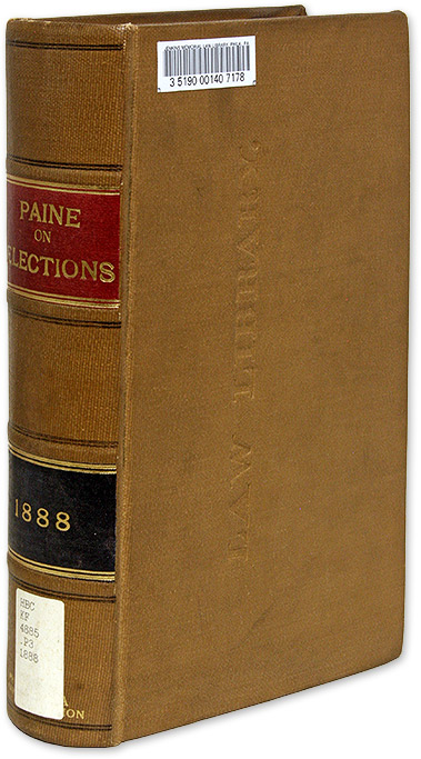 A Treatise on the Law of Elections to Public Offices: Exhibiting. Halbert E. Paine.