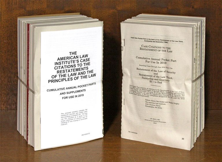 Restatement of the Law. 2019 Pocket Parts & Supplementary Pamphlets. American Law Institute.