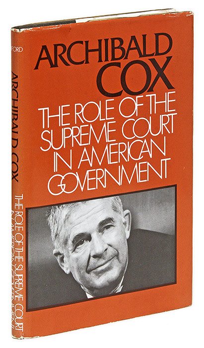 The Role of the Supreme Court in American Government. Hardcover. Archibald Cox.