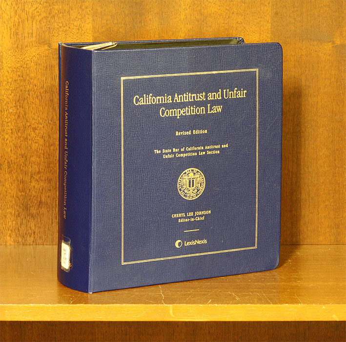 California Antitrust and Unfair Competiton Law, Rev. ed. 1 Vol. 2016. Cheryl Lee Johnson.