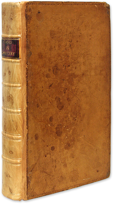 Cases Argued and Decreed in the High Court of Chancery [Bound with]. Great Britain, Court of Chancery.