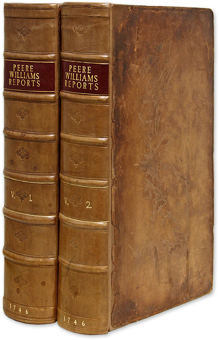 Reports of Cases Argued and Determined in the High Court of Chancery. William Peere Williams, William P Williams, Jr.
