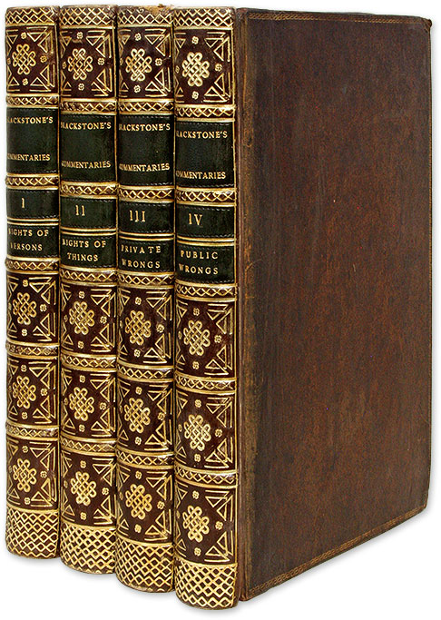 Commentaries on the Laws of England, 1st London Edition. 1774. 4 vols. Sir William Blackstone.