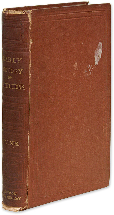 Lectures on the Early History of Institutions, 1st ed, London, 1875. Sir Henry Sumner Maine.