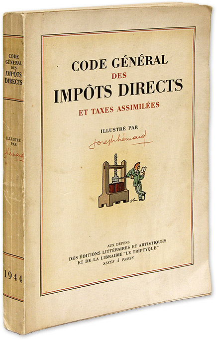 Code General des Impots Directs et Taxes Assimilees, Trade Edition`. Joseph Hemard, E Charpentier, Colorist.