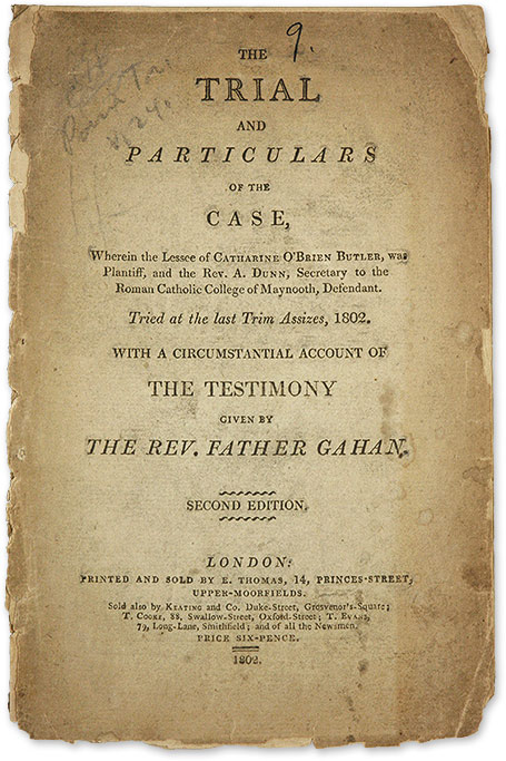 The Trial and Particulars of the Case, Wherein the Lessee of. Trial, Cathrine O'Brien Butler, Plaintiff.