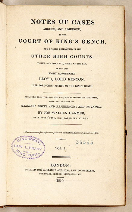 Notes of Cases Argued, And Adjudged, In the Court of King's Bench. Lloyd Kenyon Kenyon, Baron, Job Walden Hanmer.
