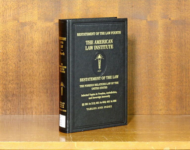 Restatement of the Law Fourth [4th] Foreign Relations Law... 1 Vol. American Law Institute.