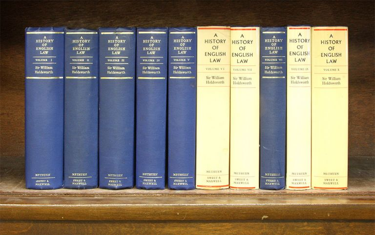 A History of English Law, Vols 1-10, London, 1966. Sir William S. Holdsworth.