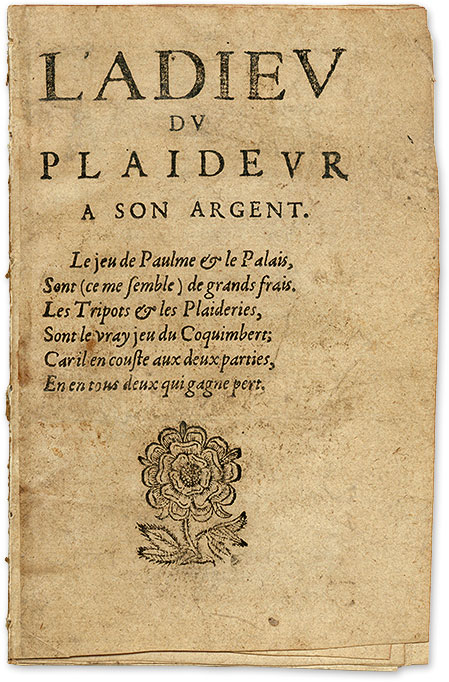 L'Adieu du Plaideur a son Argent, Paris, 1624. Legal Satire, France.