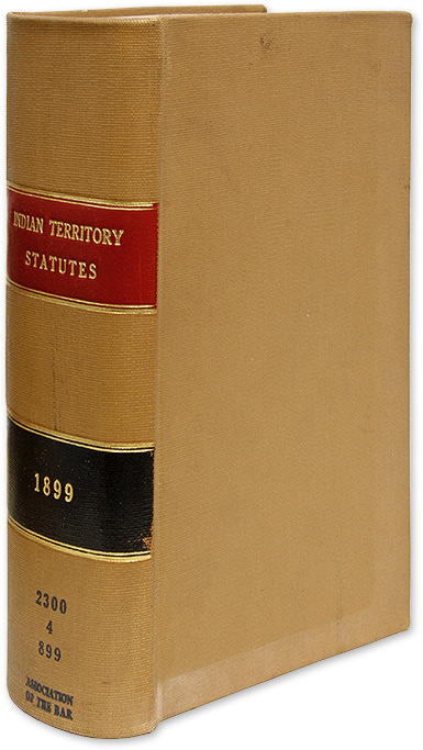 Annotated Statutes of the Indian Territory, Embracing all Laws of a. Dorset Carter, Compiler.