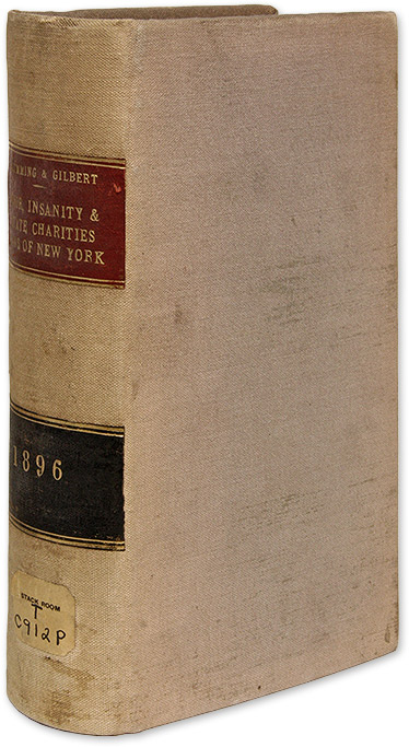 The Poor, Insanity and State Charities Laws, Containing the Poor. Robert C. Cumming, Frank B. Gilbert.