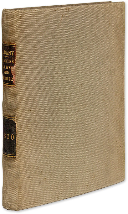 The Charter of the City of Albany; And the Laws and Ordinances. Albany, New York.
