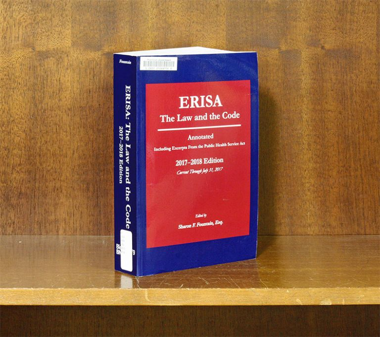 ERISA: The Law & the Code, Annotated 2017-2018 Edition. Sharon F. Fountain.
