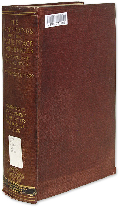 The Proceedings of the Hague Peace Conferences, Translations... 1899. James Brown Scott.