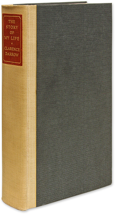 The Story of My Life, Signed Limited First Edition. Clarence Darrow.