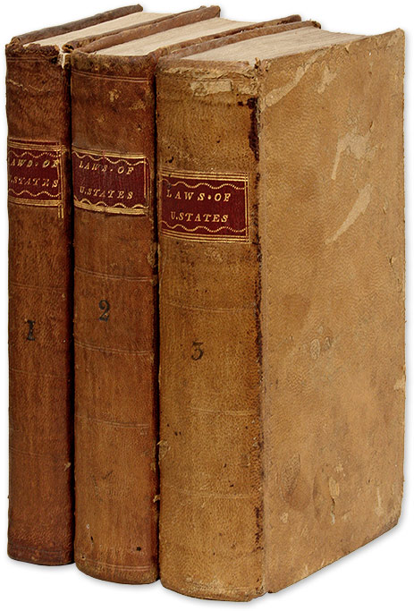 The Laws of the United States of America, In Three Volumes. United State, Congress, Richard Folwell.