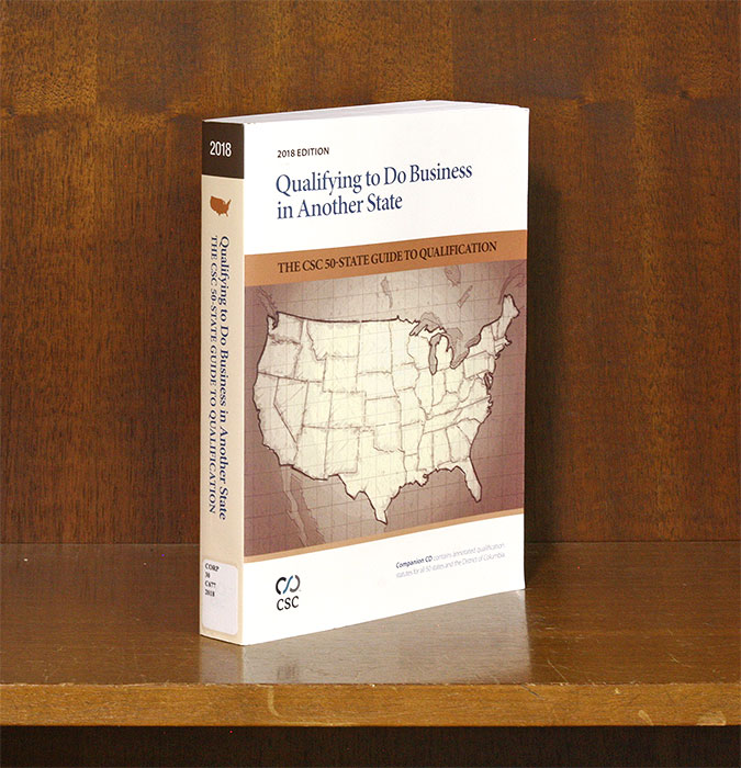 Qualifying to do Business in Another State: The CSC 50-State Guide. CSC. LexisNexis.