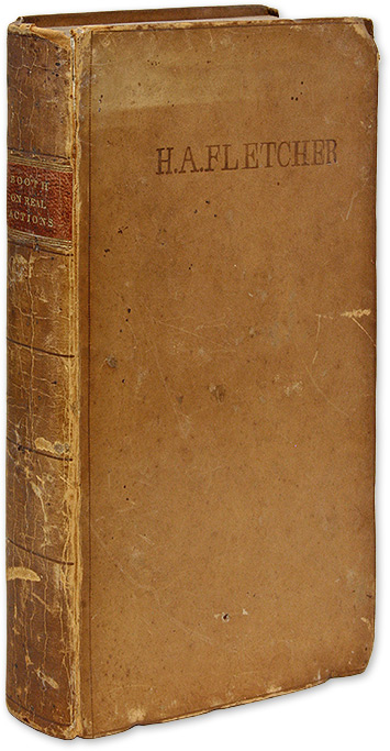 The Nature and Practice of Real Actions, In Their Writs and Process. George Booth, John Anthon.