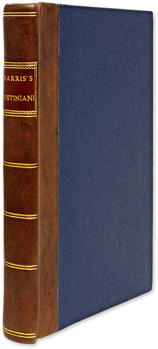 D Justiniani Institutionum Libri Quatuor: The Four Books of Justinian. Emperor of the East Justinian I, George Harris.