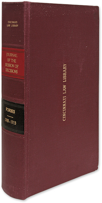 A Journal of the Session, Containing the Decisions of the Lords. William Forbes.