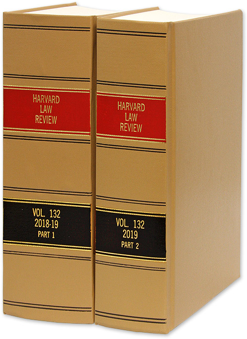 Harvard Law Review. Vol. 132 (2018-2019) Part 1-2, in 2 books. Harvard Law Review Association.