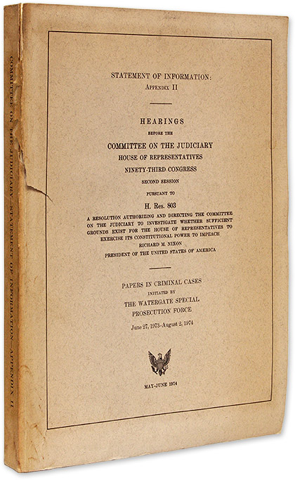Stement of Information, Appendix II, Hearings Before the Committee. Watergate Affair, United States Congress.