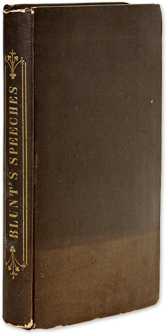 Speeches, Reviews, Reports, &c. New York, 1843. First edition. Joseph Blunt.
