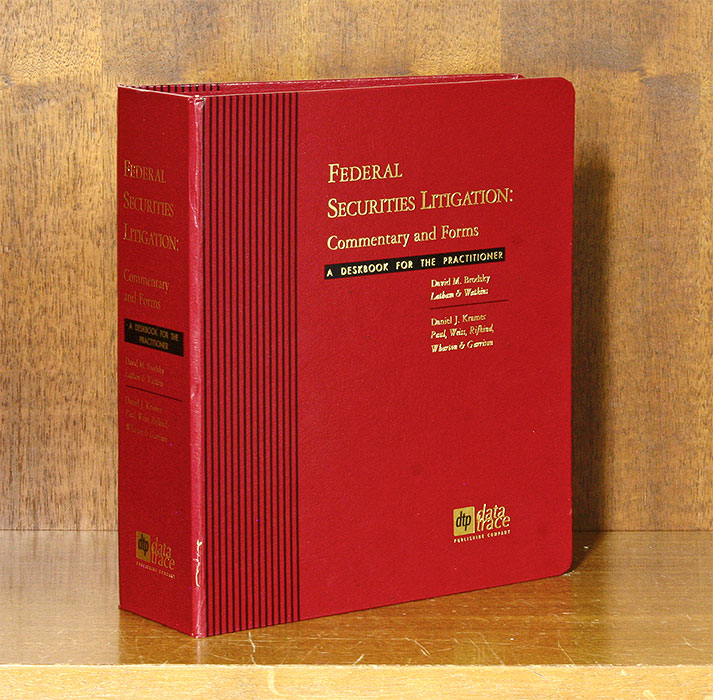 Federal Securities Litigation: Commentary & Forms 3d ed. w/2018 supp. David M. Brodsky, Daniel J. Kramer.