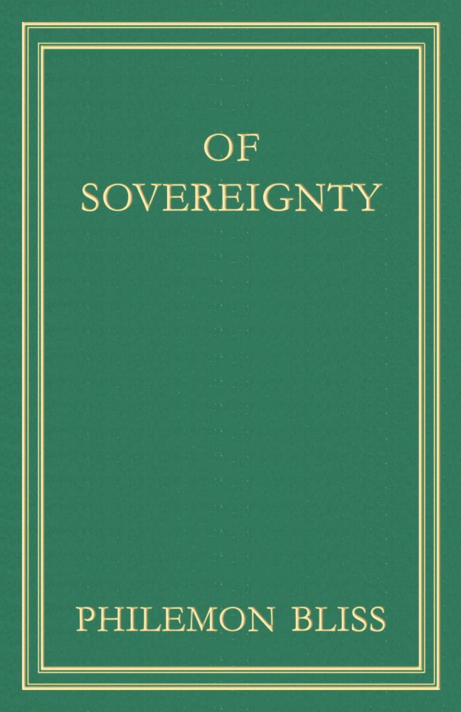 Of Sovereignty. Philemon Bliss.