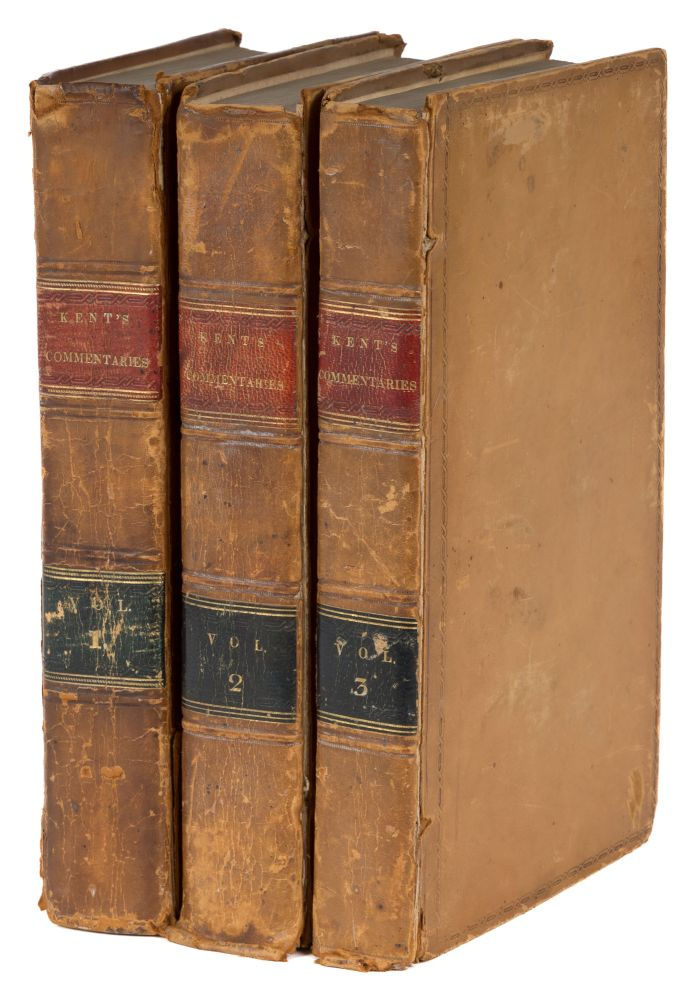 Commentaries on American Law, First Edition, Vols I to III (3 books). James Kent.