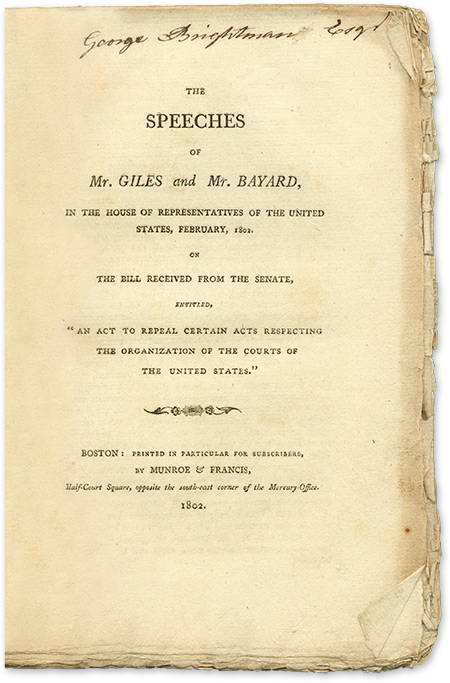 The Speeches of Mr Giles and Mr Bayard, In the House of. William Branch Giles, James Bayard.