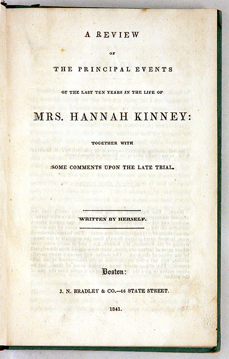 A Review of the Principal Events of the Last Ten Years in the Life. Hannah Kinney.