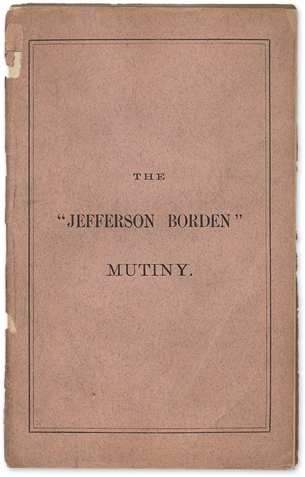 The Jefferson Borden Mutiny, Trial of George Miller, John Glew. Trial, George Miller, John Glew, William, Smith.