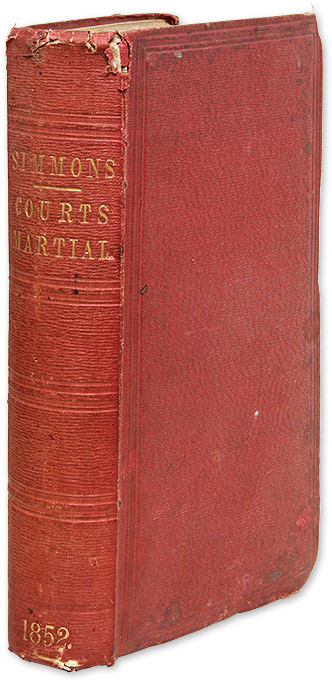 Remarks on the Constitution and Practice of Courts Martial, With a. J. E. B. Stuart, Thomas Frederick Simmons.