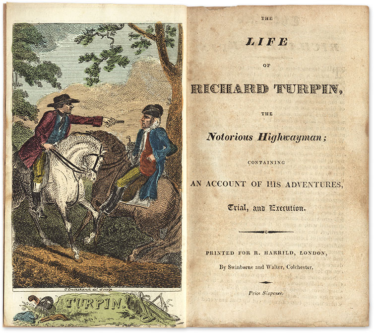 The Life of Richard Turpin, The Notorious Highwayman; Containing an. Richard Turpin, George Cruikshank, Frontispiece.
