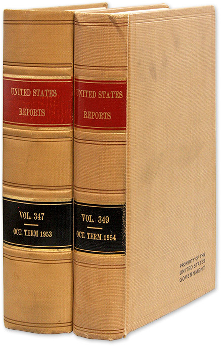 United States Reports Vol 347 [and] United States Reports Vol 349. United States Supreme Court, Brown v. Board of Ed.
