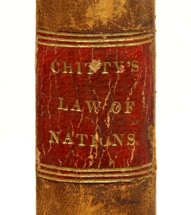 A Practical Treatise on the Law of Nations, Relative to the Legal. Joseph Chitty.
