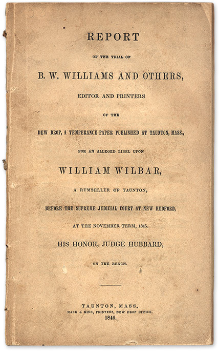 Report of the Trial of B W Williams and Others, Editor and Printers. Trial, Benjamin W Williams, Principal Defendant.