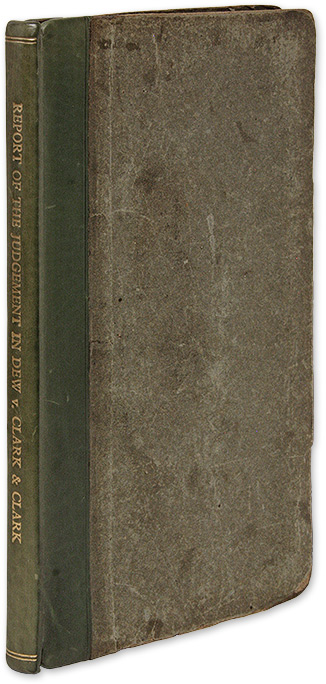 A Report of the Judgment of Dew v Clark and Clark, Delivered by. Sir John Nicholl, John Annotated Haggard.