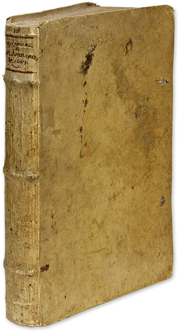 Supplement de l'Explication de l'Ordonnance de 1667 Selon l'Usage. Manuscript, Toulouse, Francois Darnes.