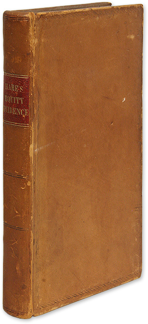 A Treatise on Discovery of Evidence, by Bill and Answer, in Equity. Thomas Hare.