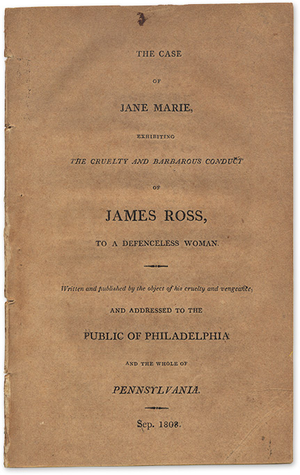The Case of Jane Marie, Exhibiting the Cruelty and Barbarous Conduct. Jane Marie.