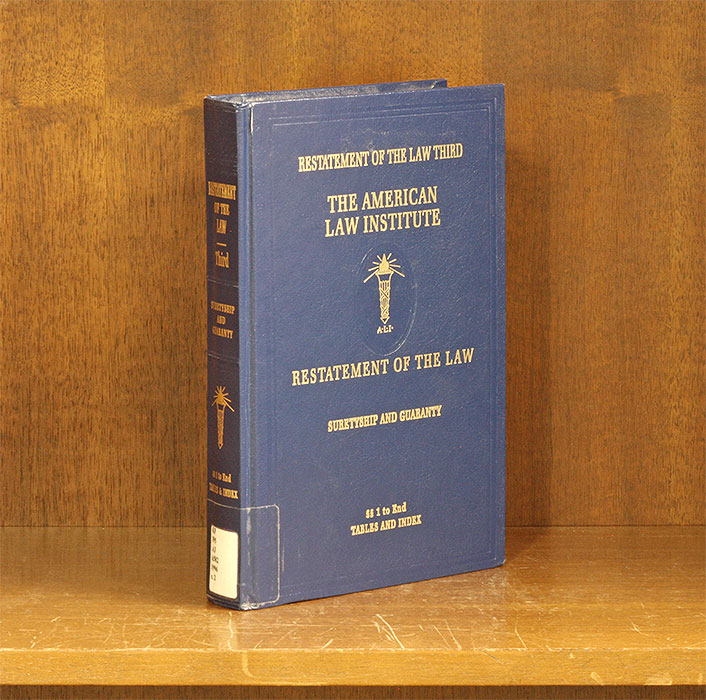 Restatement of the Law 3d. Suretyship and Guaranty. 1 Vol. w/2018 supp. American Law Institute.
