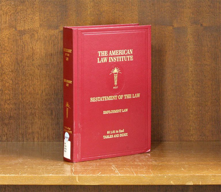 Restatement of the Law. Employment Law. 1 Vol. w/2017 Pocket Part. American Law Institute.