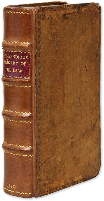 A Compendious Library of the Law, Necessary for Persons of All. Great Britain.