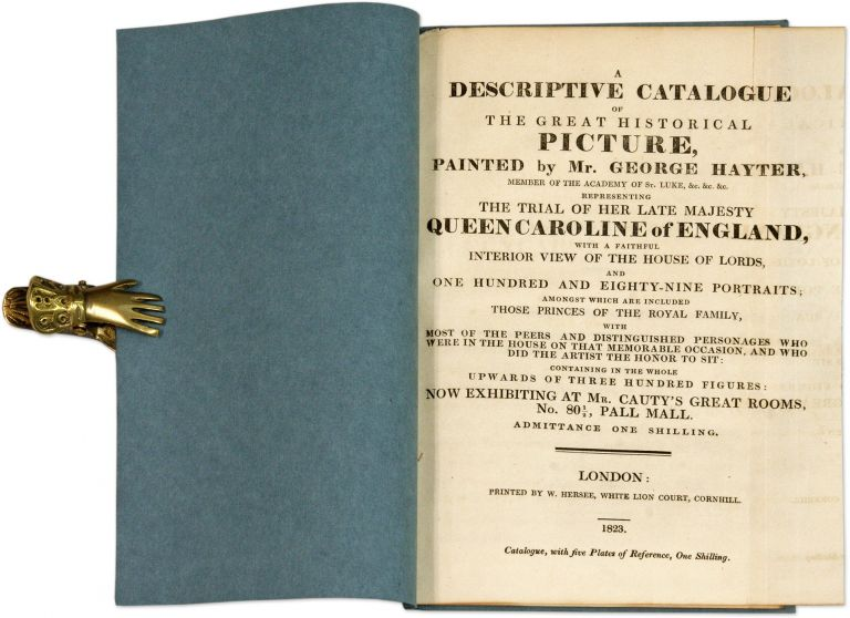 A Descriptive Catalogue of the Great Historical Picture, painted by. Sir George Hayter.
