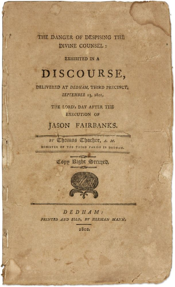 The Danger of Despising the Divine Counsel Exhibited in a Discourse. Thomas Thacher.